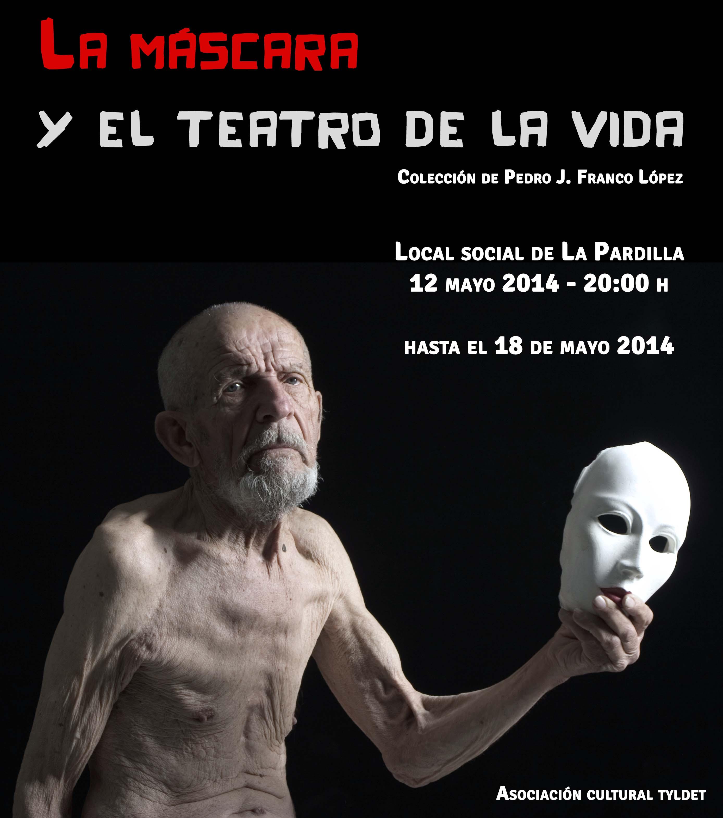 La Máscara y el Teatro de la  Vida